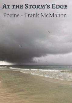 At The Storm's Edge by Frank McMahon