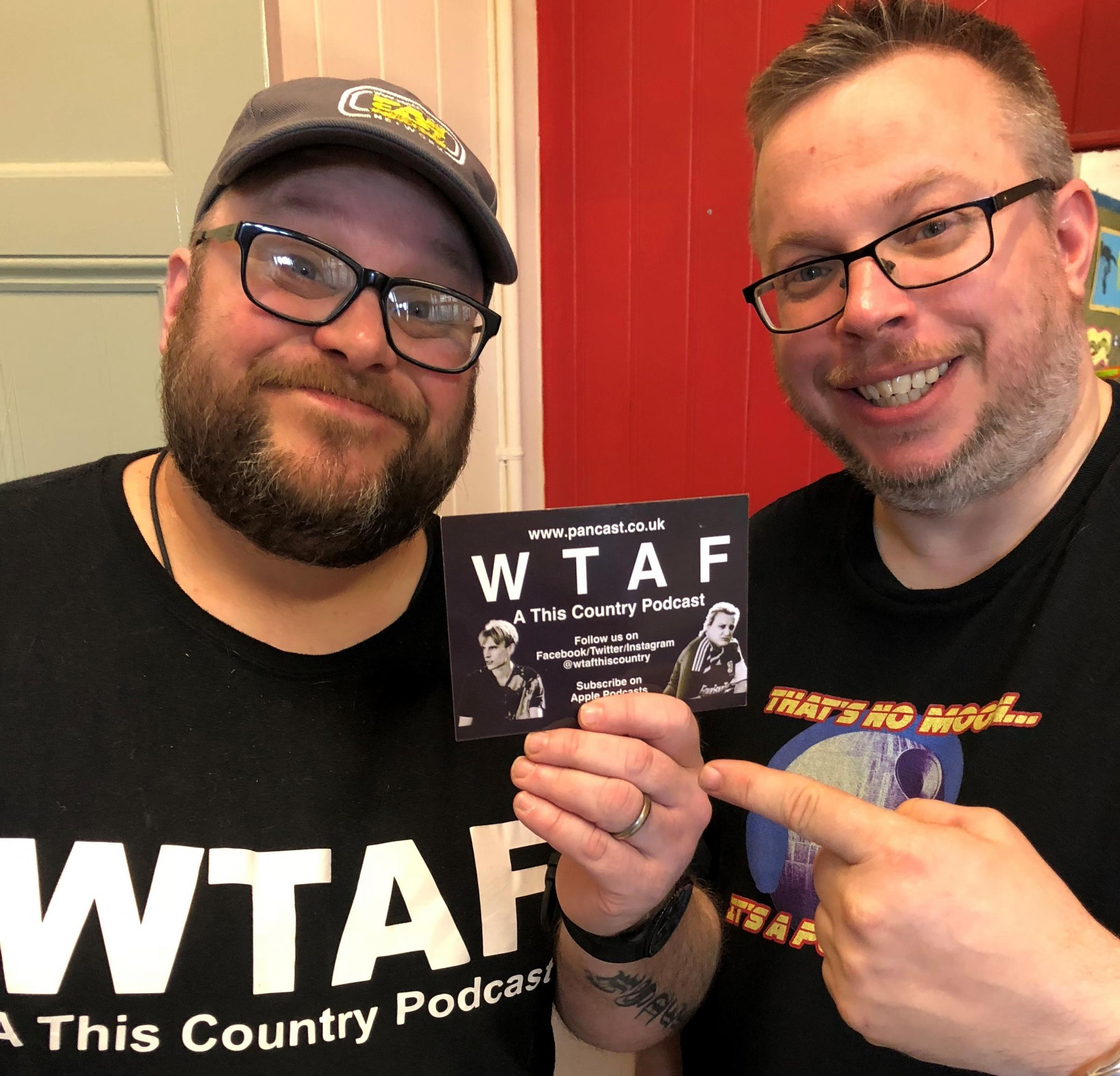WTAF podcast will have its first live show in May. Credit: Carl Pawlowski